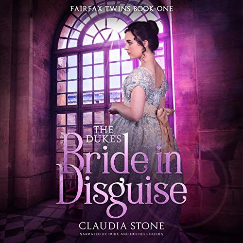 The Duke's Bride in Disguise, Fairfax Twins Book One