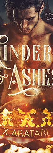 Cinders & Ashes: Book One