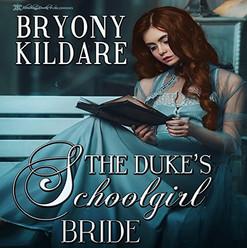 The Duke's Schoolgirl Bride