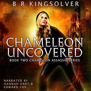 Chameleon Uncovered, Chameleon Assassin Book Two
