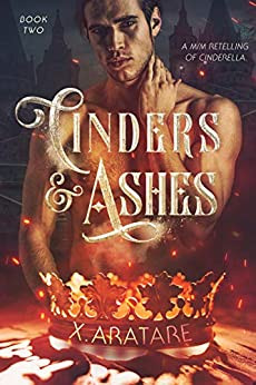 Cinders & Ashes, Book Two