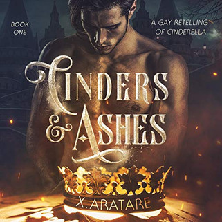 Cinders & Ashes, Book One