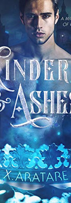 Cinders & Ashes Book Four