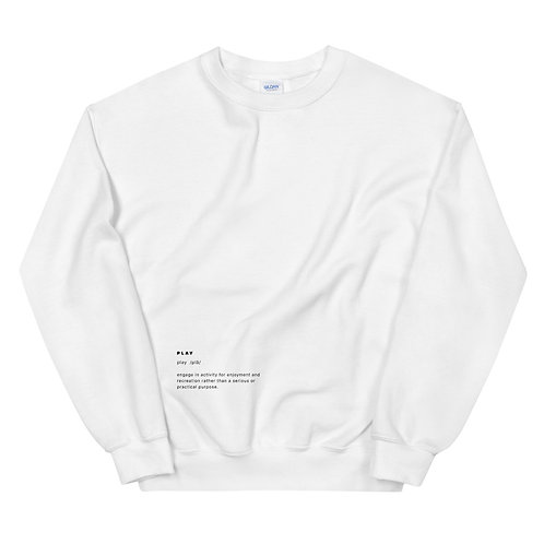 """Play"" Definition Sweatshirt - White"