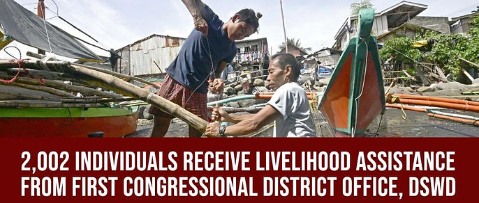 2,002 individuals receive livelihood assistance from First Congressional District Office, DSWD