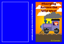 Charging Across The Wild West - Book Cover (Out of the Box - Upstart 2016_ Festival of Innovative Th