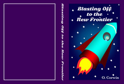 Blasting Off To The New Frontier - Book Cover (Out of the Box - Upstart 2016_ Festival of Innovative