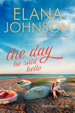 Elana Johnson - Hawthorne Harbor - The Day He Said Hello