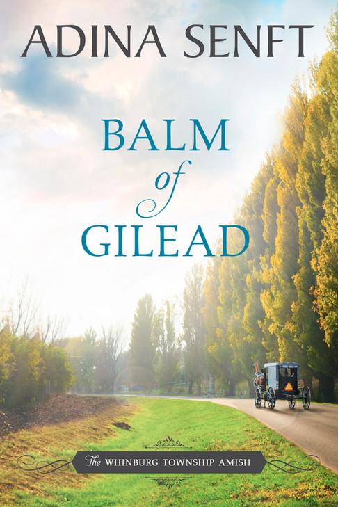 Adina Senft - Balm of Gilead