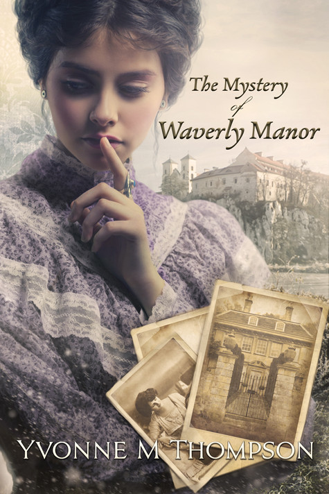 Yvonne M. Thompson - The Mystery of Waverly Manor