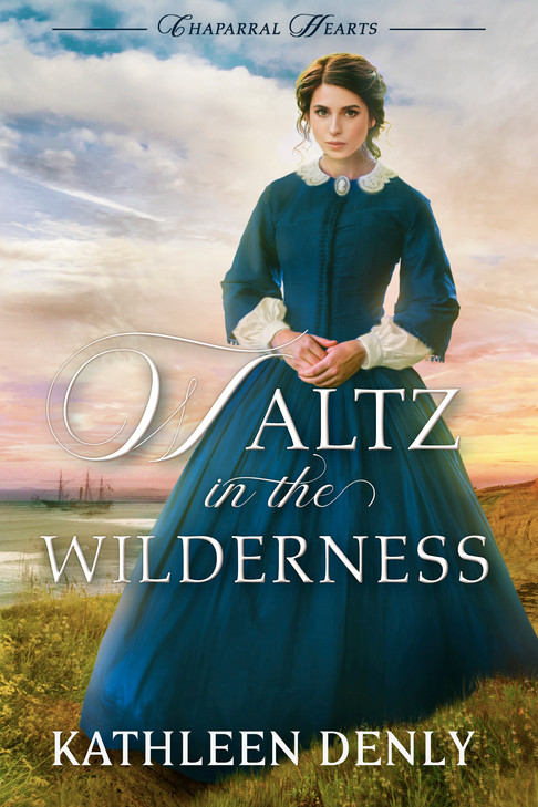 Kathleen Denly - Chapparal Hearts - Waltz In The Wilderness