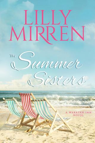Lilly Mirren - The Waratah Inn Series - The Summer Sisters