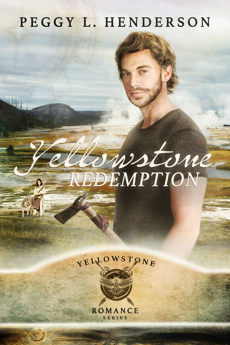 Peggy L. Henderson - Yellowstone Romance Series - Yellowstone Redemption