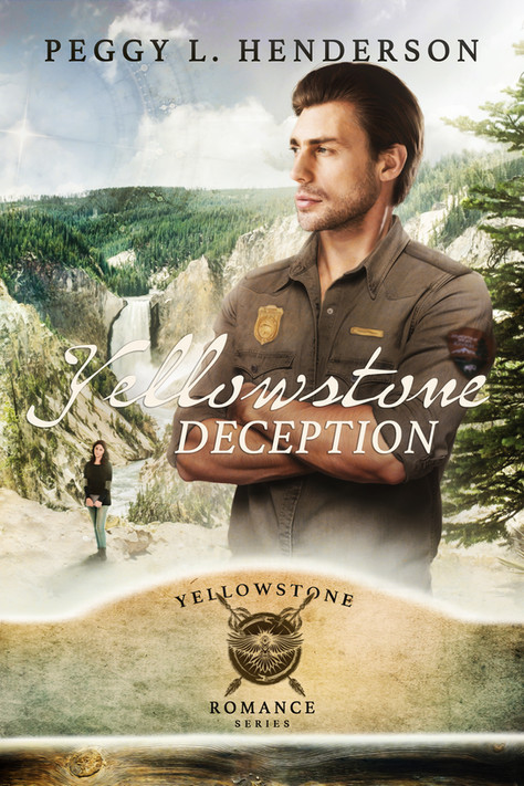 Peggy L. Henderson - Yellowstone Romance Series - Yellowstone Deception