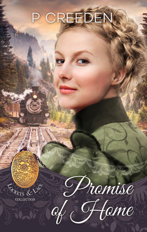 P. Creeden - Lockets & Lace Series - Promise of Home