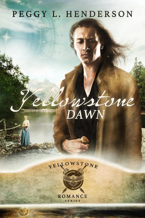 Peggy L. Henderson - Yellowstone Romance Series - Yellowstone Dawn
