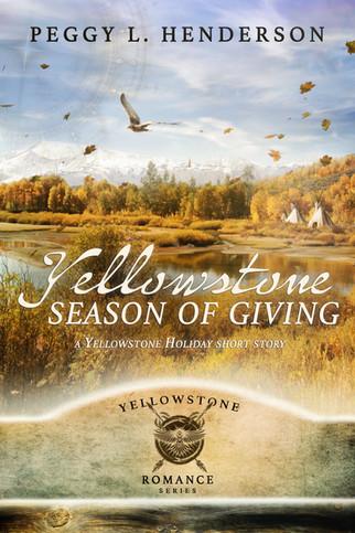Peggy L. Henderson - Yellowstone Romance Series - Yellowstone Season of Giving