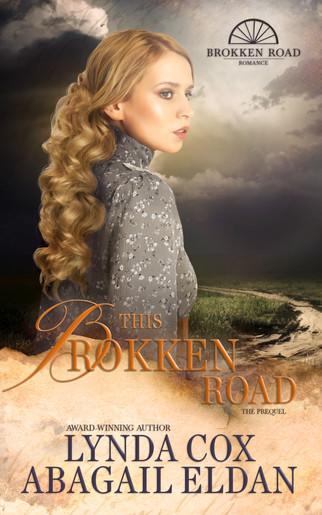 Abagail Eldan & Lynda Cox - This Brokken Road