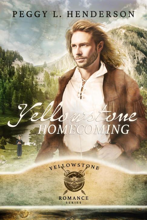 Peggy L. Henderson - Yellowstone Romance Series - Yellowstone Homecoming