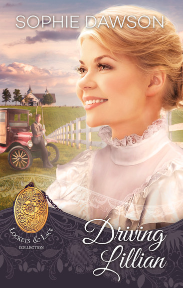 Sophie Dawson - Lockets & Lace Series - Driving Lillian