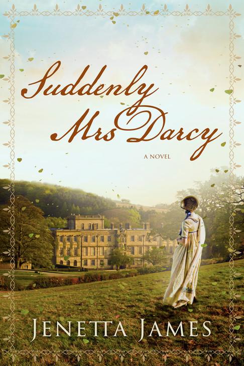 Jenetta James - Suddenly Mrs Darcy