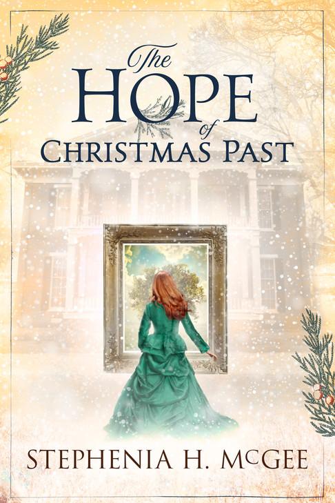 Stephenia H. McGee - The Hope Of Christmas Past