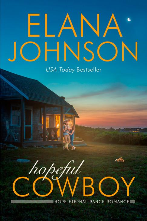 Elana Johnson - Hope Eternal Ranch Romance - Hopeful Cowboy