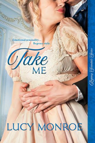 Lucy Monroe - Take Me