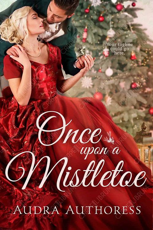 One Upon A Mistletoe