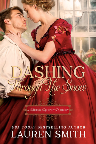 Lauren Smith - Dashing Through The Snow: A Holiday Regency Duology