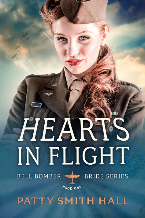 Patty Smith Hall - Bell Bomber Bride Series - Hearts In Flight