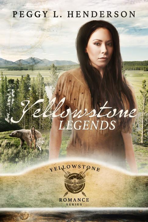 Peggy L. Henderson - Yellowstone Romance Series - Yellowstone Legends