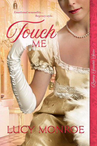 Lucy Monroe - Touch Me