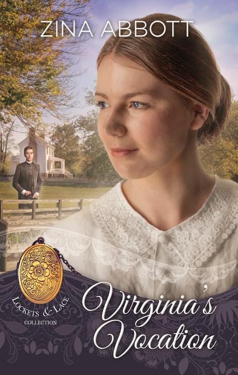Zina Abbott - Lockets & Lace Series - Virginia's Vocation
