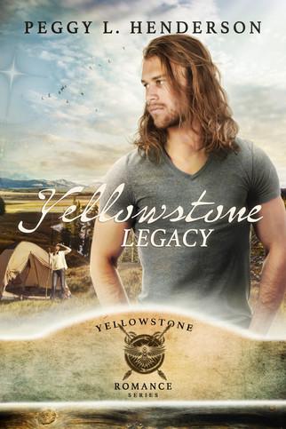Peggy L. Henderson - Yellowstone Romance Series - Yellowstone Legacy