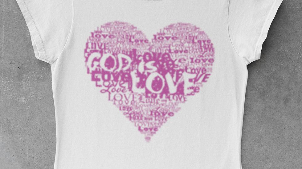 God is Love Tshirt