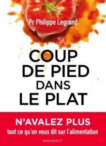 LE « COUP DE PIED DANS LE PLAT » DU PR. LEGRAND