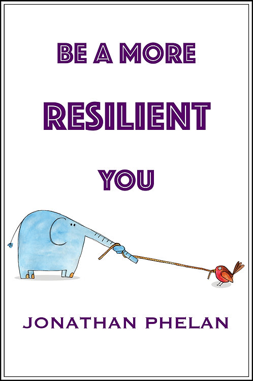 Be A More Resilient You