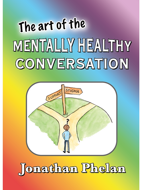 The Art of the Mentally Healthy Conversation