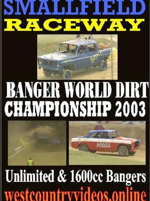 SMALLFIELD WORLD DIRT - 2003