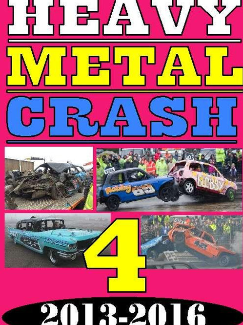 HEAVY METAL CRASH 4 - VOL 4