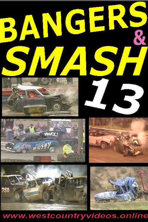 BANGERS & SMASH 13