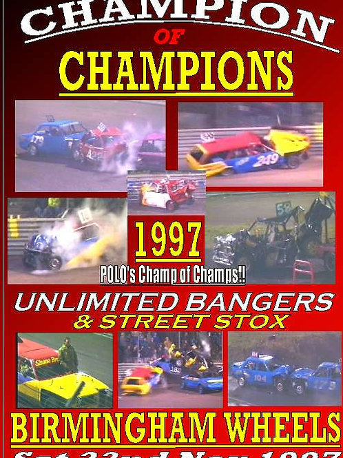 1997 BANGER CHAMP of CHAMPIONS