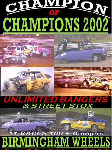 2002 BANGER CHAMP of CHAMPIONS