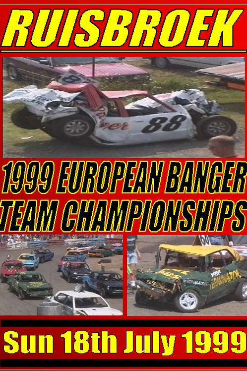 RUISBROEK - BANGER TEAM CHAMPIONSHIPS 1999