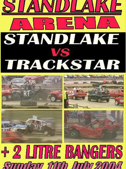 STANDLAKE vs TRACKSTAR Banger(Head to Head) 11/7/2004