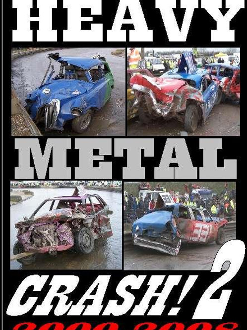 HEAVY METAL CRASH 2 - 2000-2008