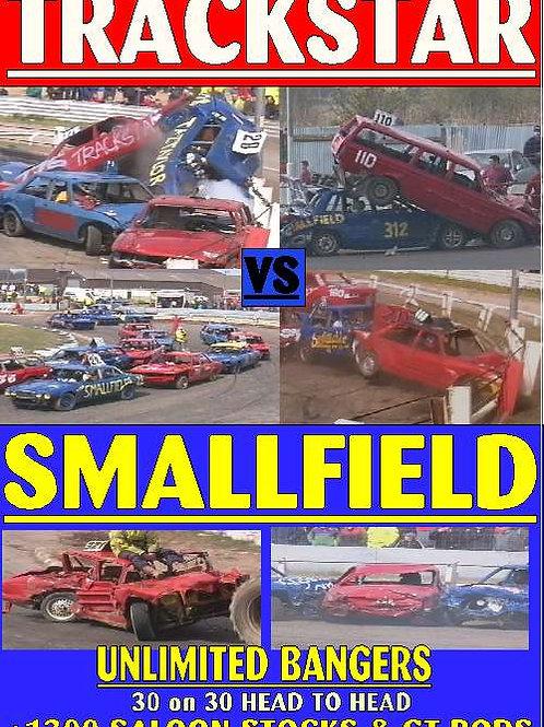 TRACKSTAR vs SMALLFIELD BANGER - HEAD TO HEAD 2001