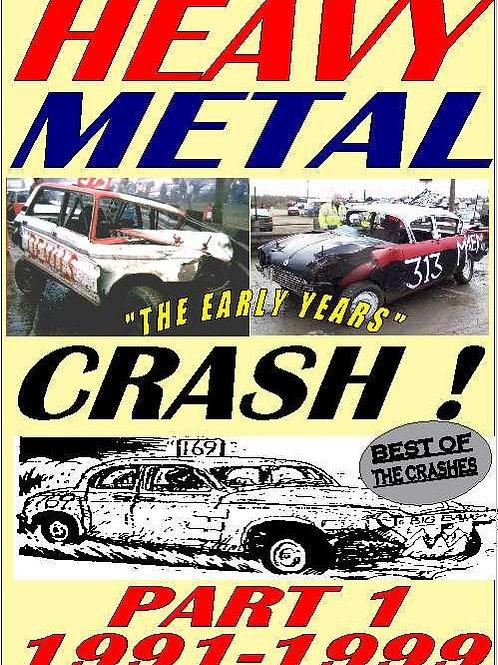 HEAVY METAL CRASH 1- 1991-1999