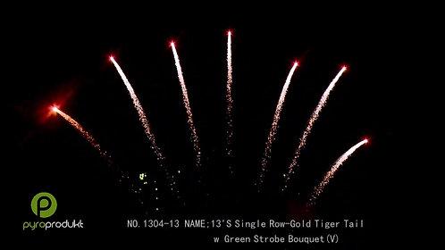 SR: 13's Gold Tiger Tail w/Green strobe Bouquet